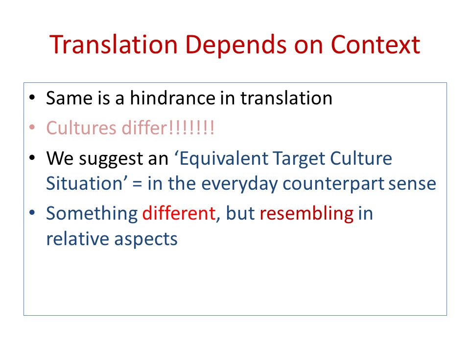 Translation Depends on Context