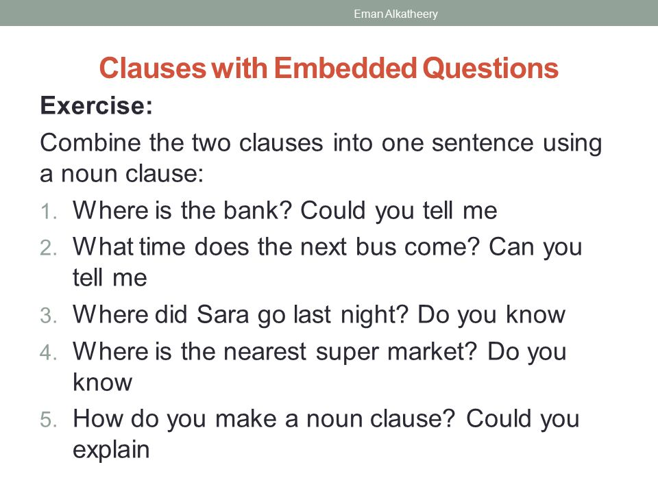 Noun Clauses Embedded Questions Mydrlynx