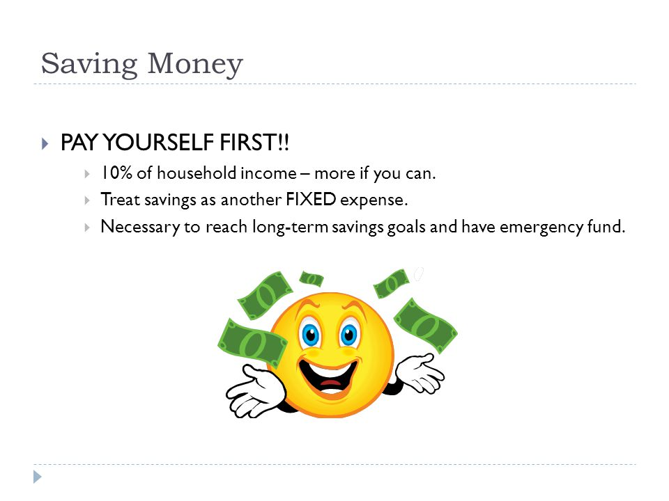 Saving Money PAY YOURSELF FIRST!!
