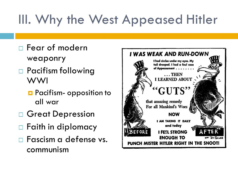 III. Why the West Appeased Hitler