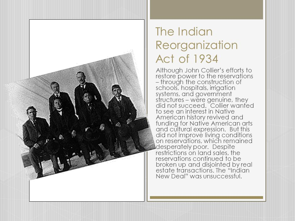 The Indian Reorganization Act of 1934
