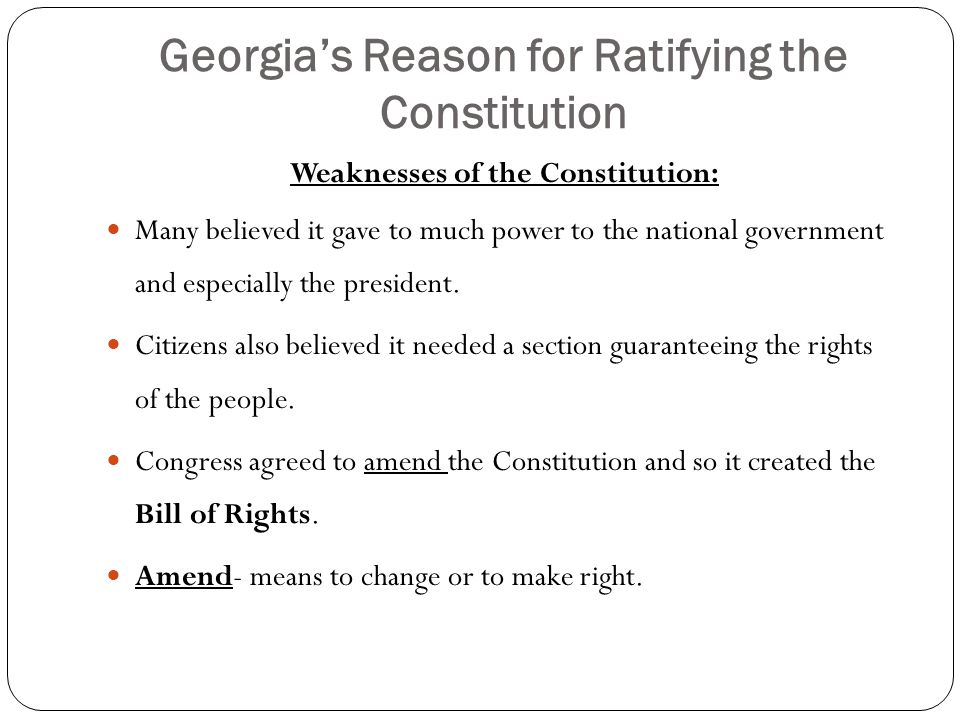 Georgia's Reason for Ratifying the Constitution