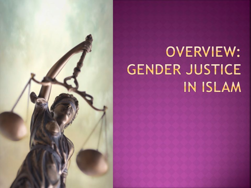Overview: Gender Justice in islam