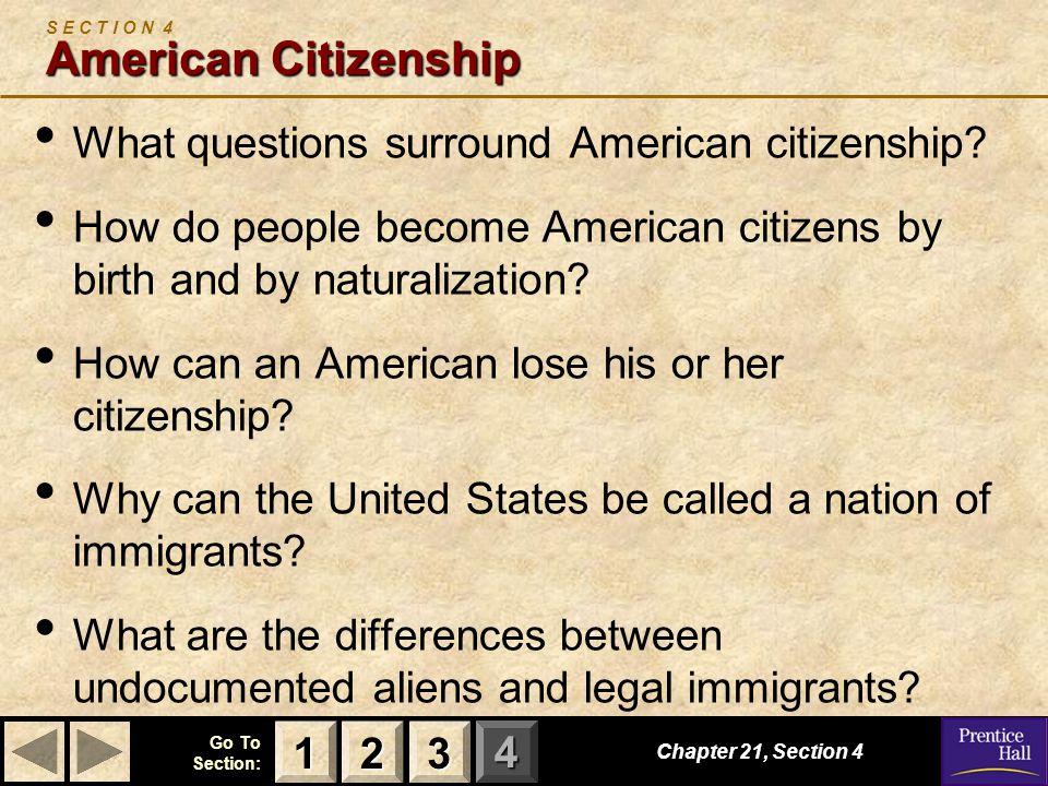 S E C T I O N 4 American Citizenship