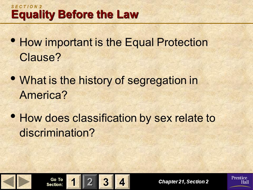 S E C T I O N 2 Equality Before the Law