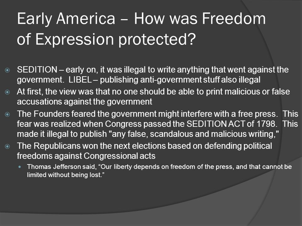 Early America – How was Freedom of Expression protected