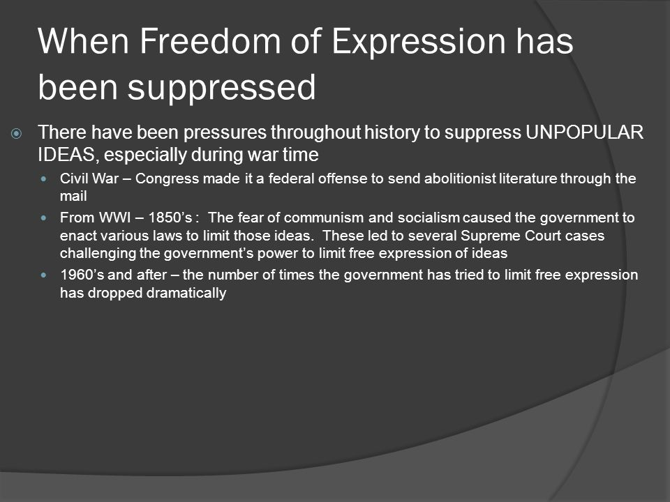 When Freedom of Expression has been suppressed
