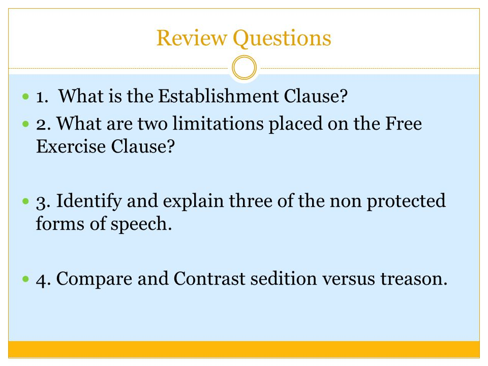 Review Questions 1. What is the Establishment Clause