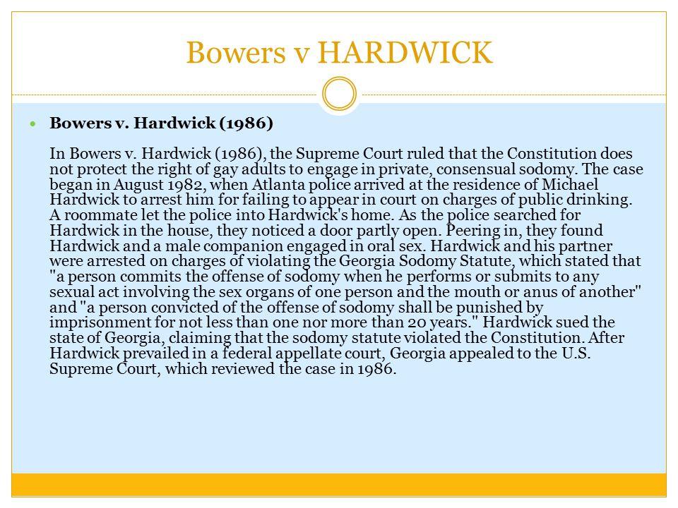 Bowers v HARDWICK
