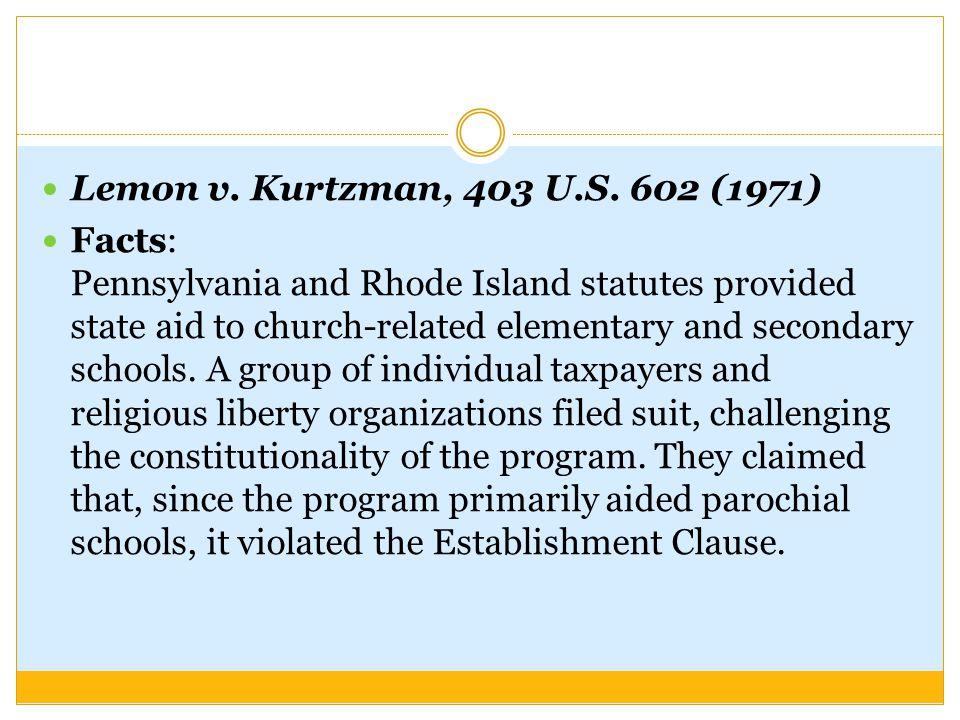 Lemon v. Kurtzman, 403 U.S. 602 (1971)