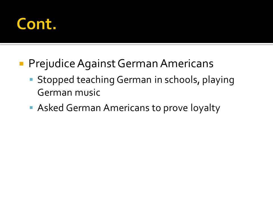 Cont. Prejudice Against German Americans
