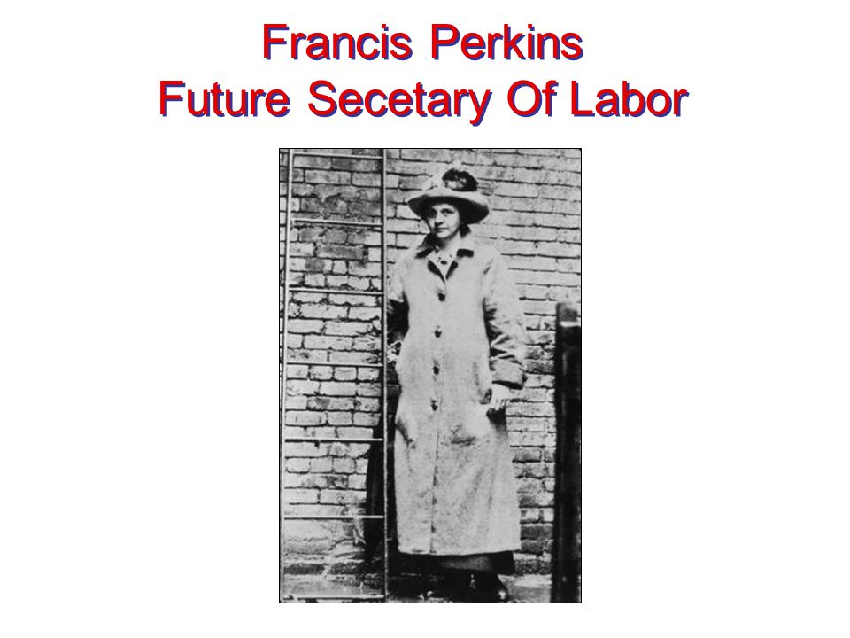 Francis Perkins Future Secetary Of Labor