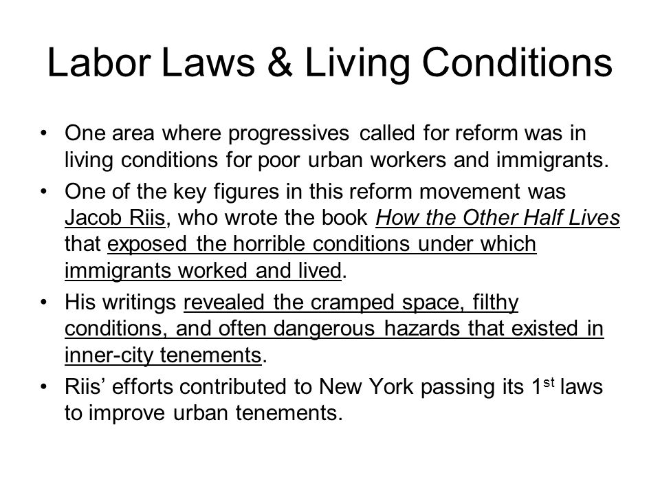 Labor Laws & Living Conditions