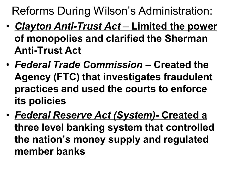 Reforms During Wilson's Administration: