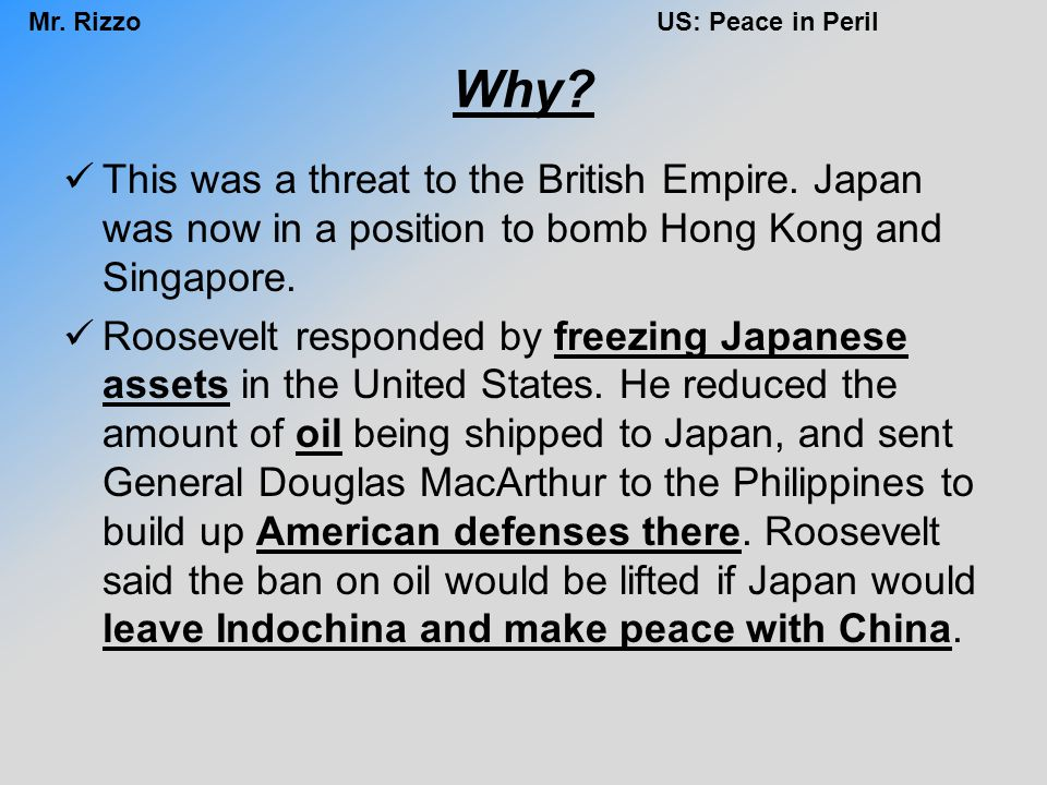 Why This was a threat to the British Empire. Japan was now in a position to bomb Hong Kong and Singapore.