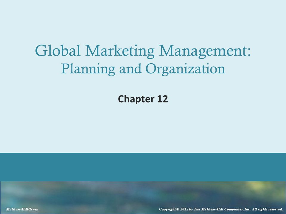 Global Marketing Management: Planning and Organization