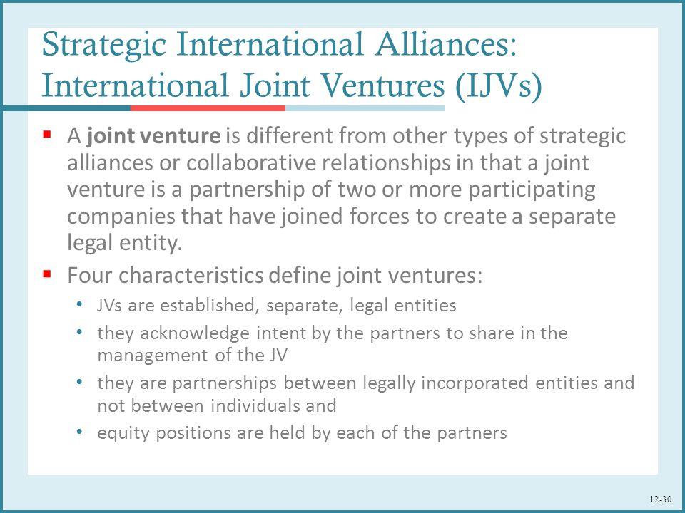 Strategic International Alliances: International Joint Ventures (IJVs)