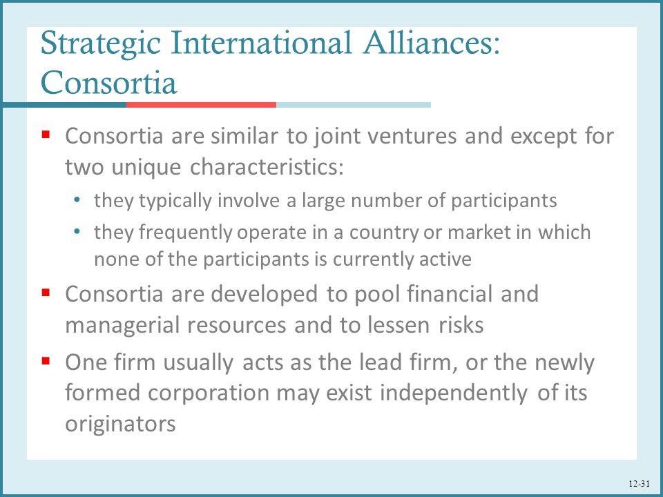 Strategic International Alliances: Consortia