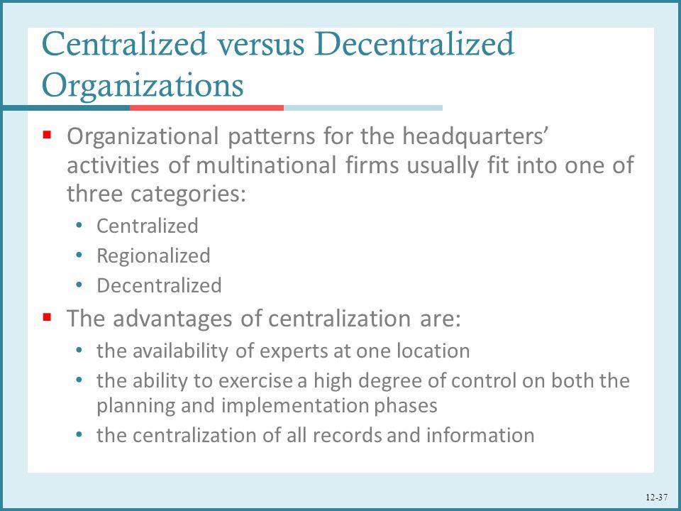 Centralized versus Decentralized Organizations