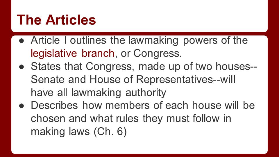 The Articles Article II provides for an executive branch, or law-enforcing branch of gov't headed by a president and vice president.