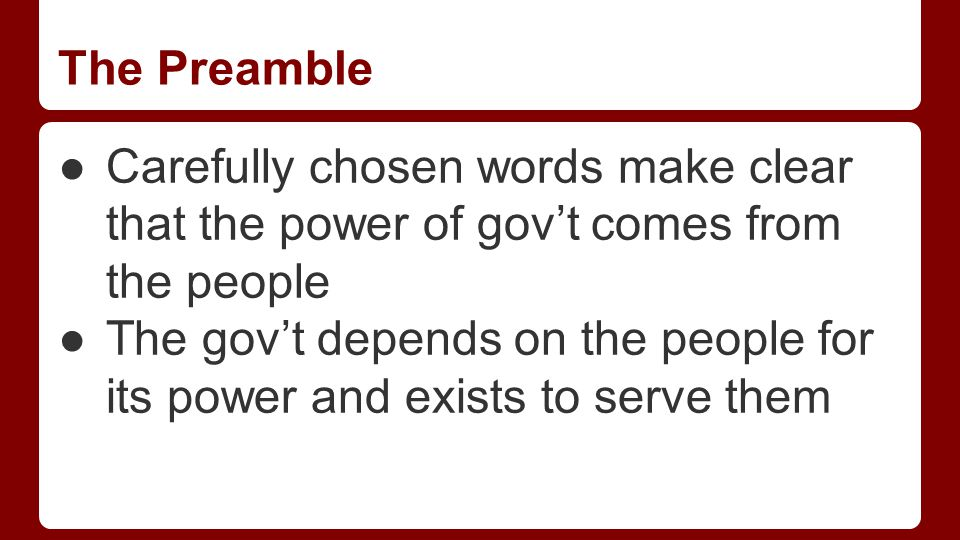 The Preamble Middle part of Preamble states six purposes of gov't: