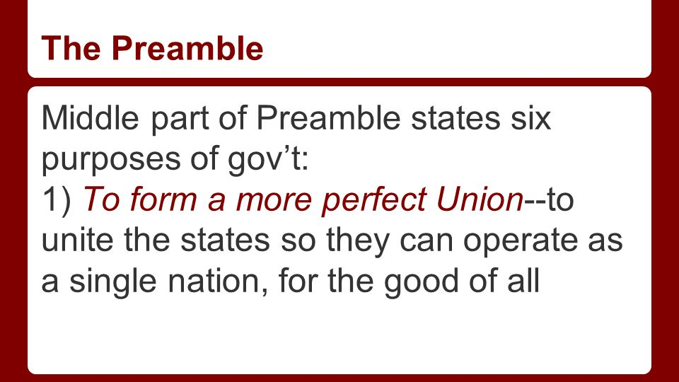 The Preamble 2) To establish Justice--to make certain that all citizens are treated equally.