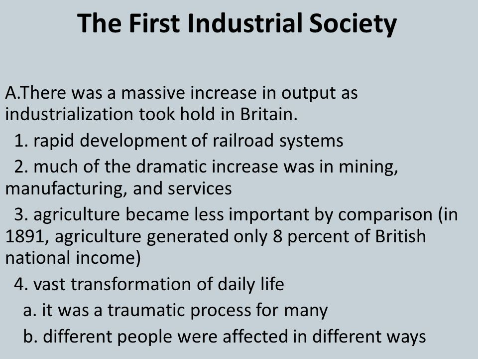 The First Industrial Society
