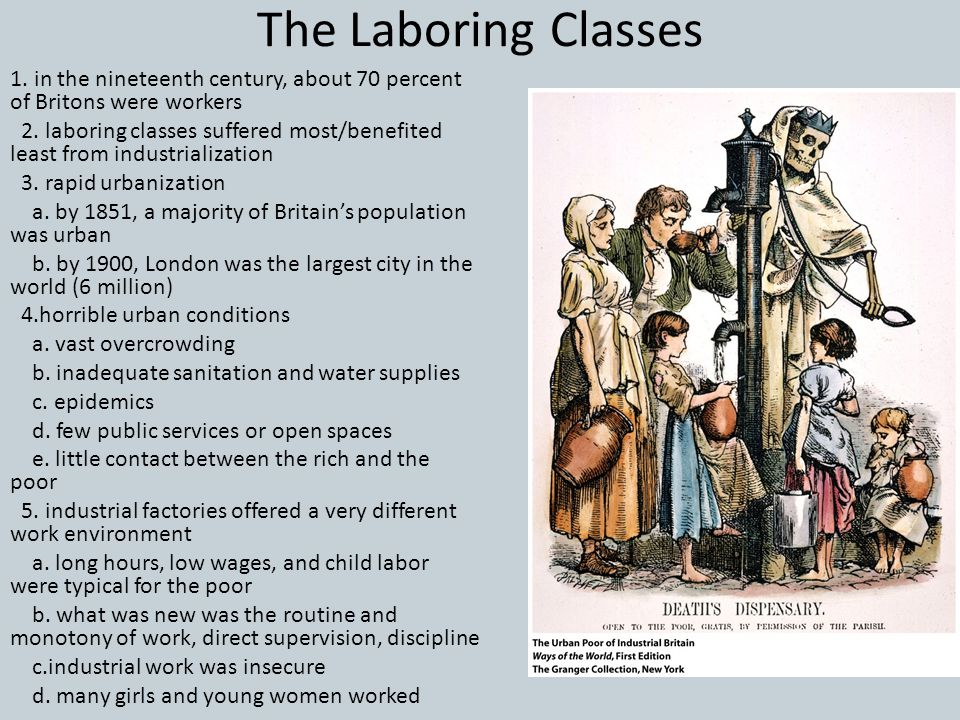 The Laboring Classes 1. in the nineteenth century, about 70 percent of Britons were workers.