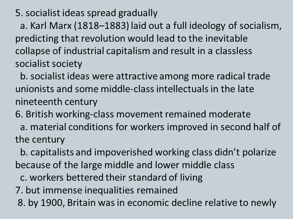 5. socialist ideas spread gradually
