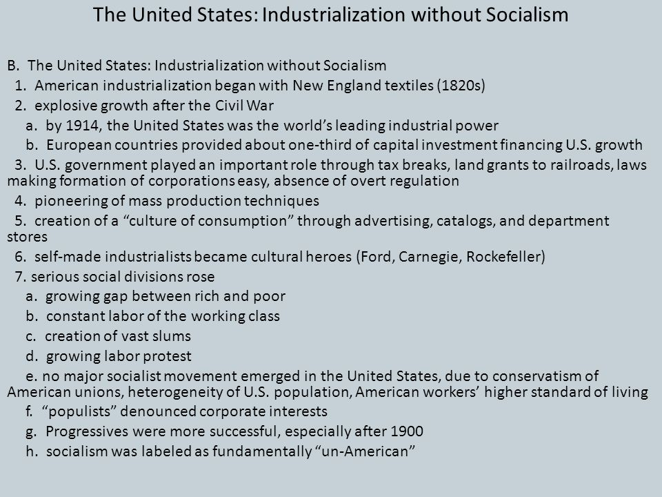 The United States: Industrialization without Socialism