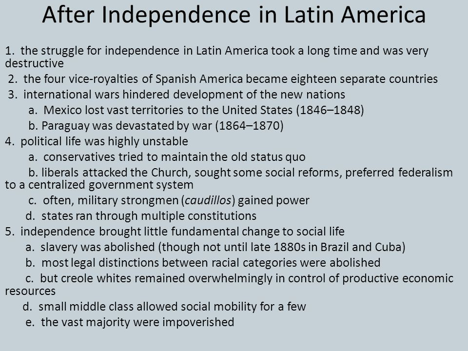 After Independence in Latin America
