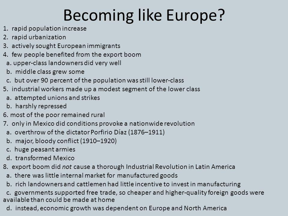 Becoming like Europe 1. rapid population increase