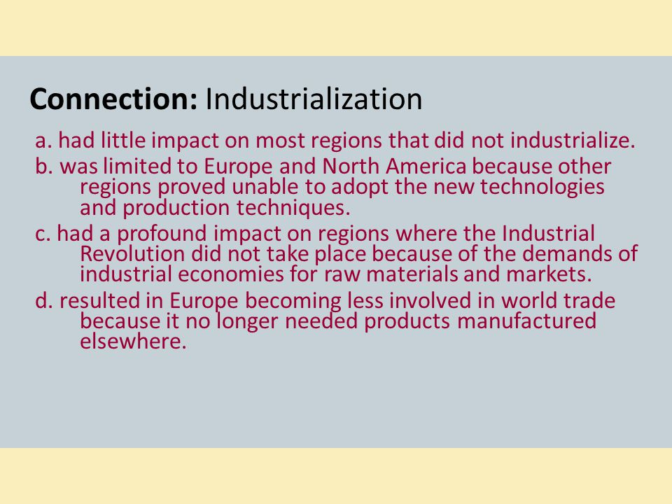 Connection: Industrialization
