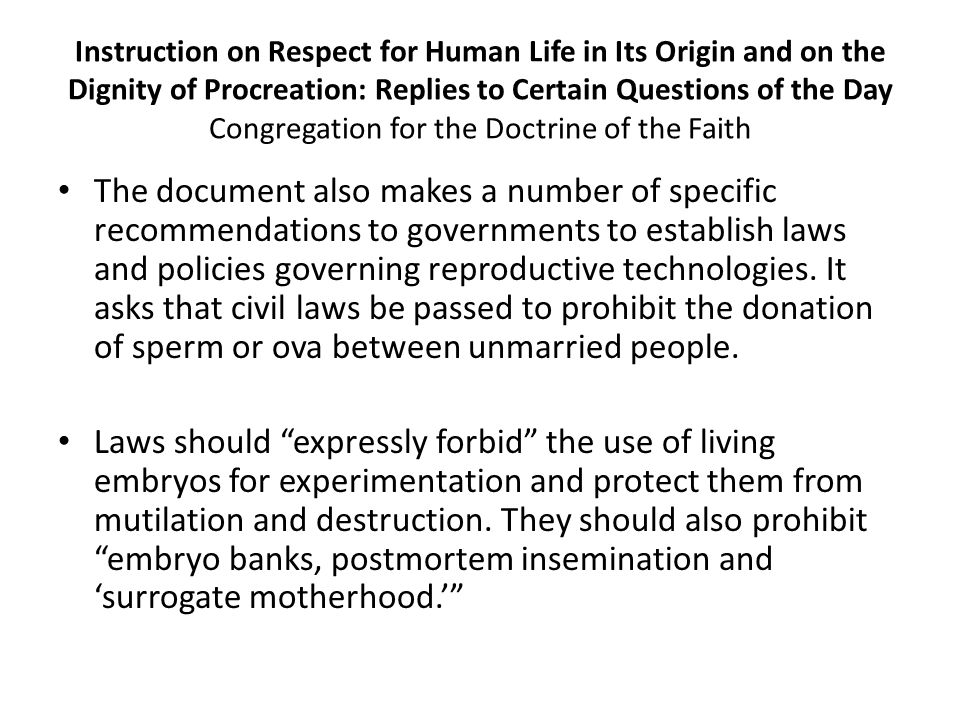 Instruction on Respect for Human Life in Its Origin and on the Dignity of Procreation: Replies to Certain Questions of the Day Congregation for the Doctrine of the Faith