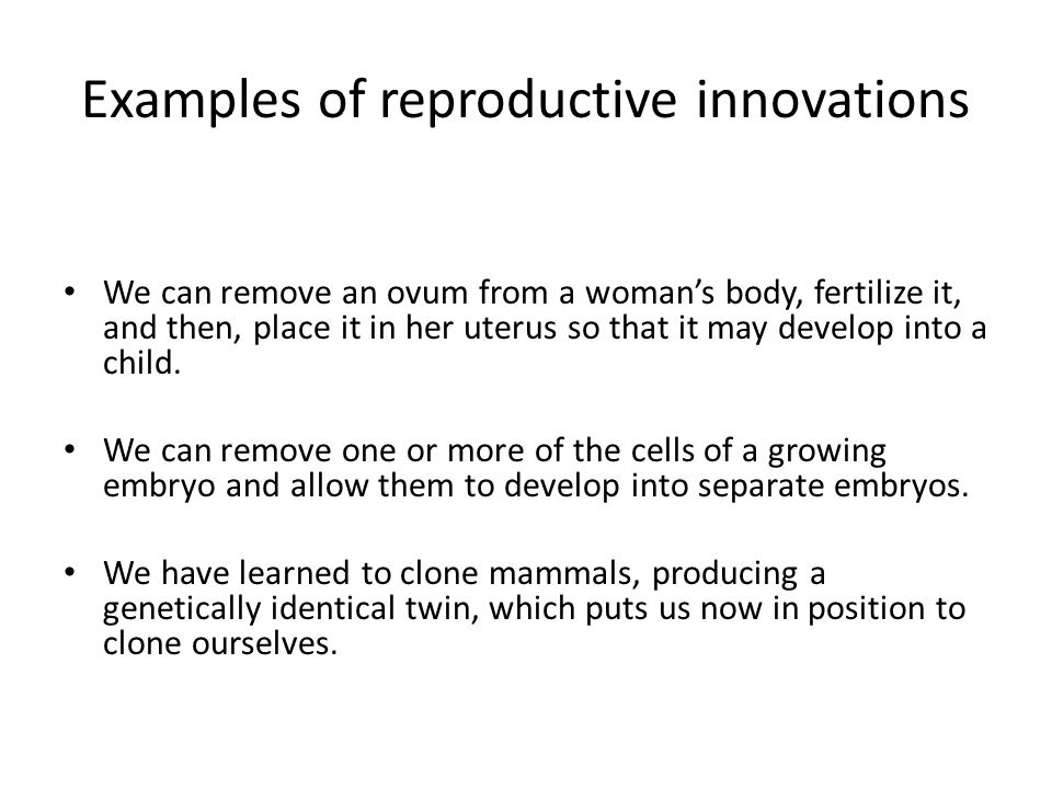 Examples of reproductive innovations