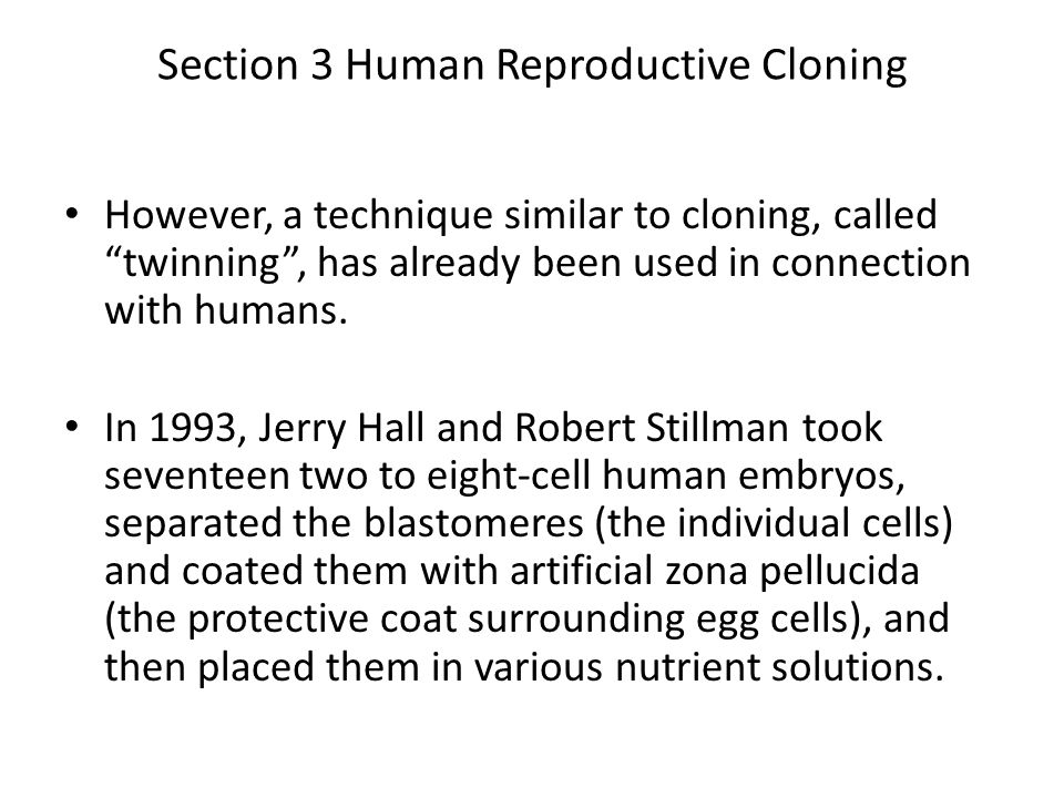 Section 3 Human Reproductive Cloning