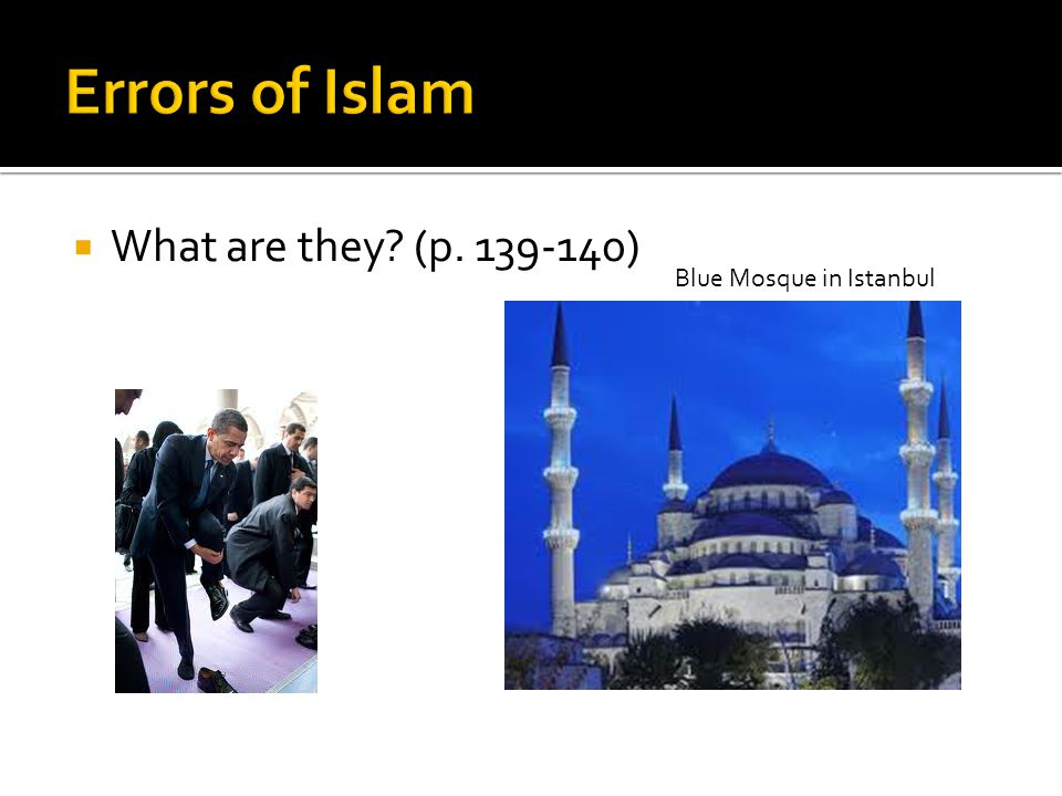 Errors of Islam What are they (p. 139-140) Blue Mosque in Istanbul