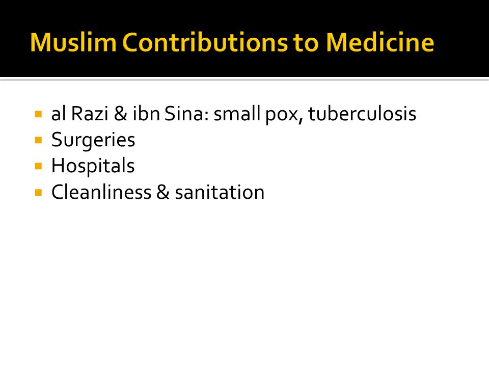 Muslim Contributions to Medicine