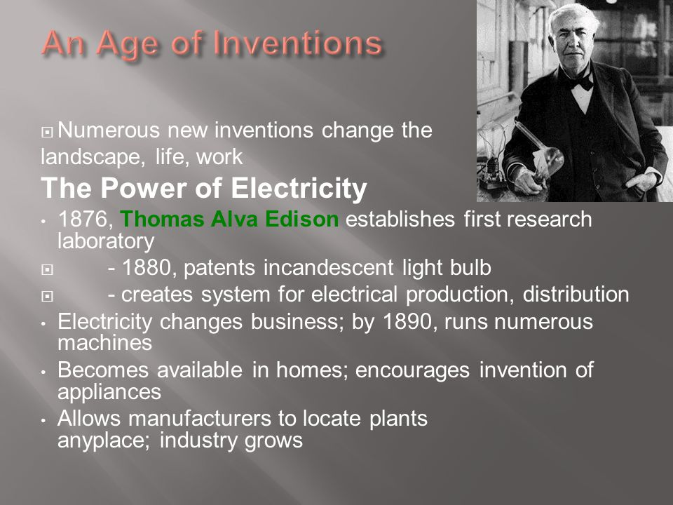 An Age of Inventions The Power of Electricity