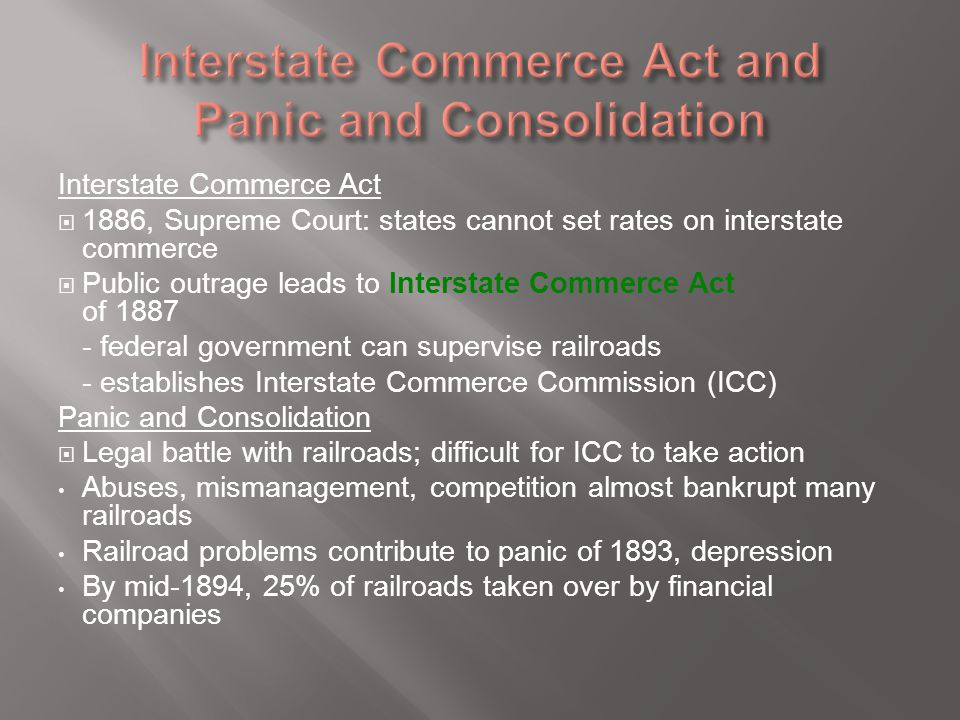 Interstate Commerce Act and Panic and Consolidation