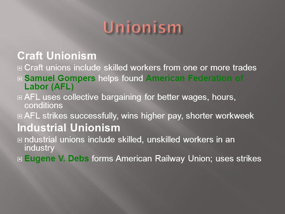 Unionism Craft Unionism Industrial Unionism