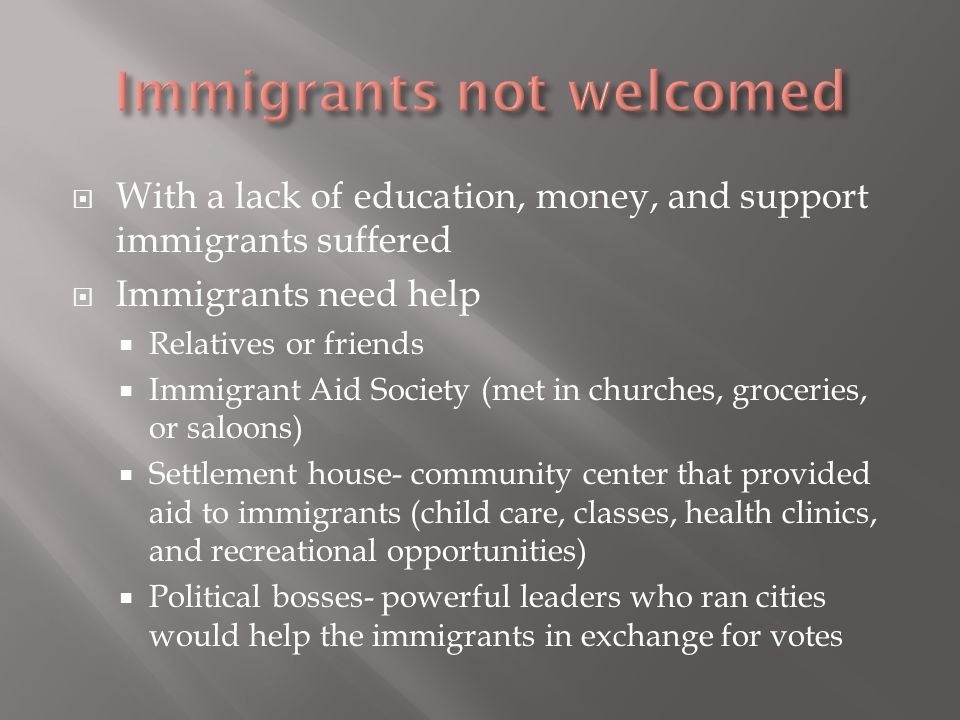 Immigrants not welcomed