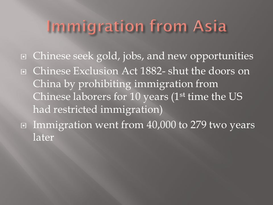 Immigration from Asia Chinese seek gold, jobs, and new opportunities