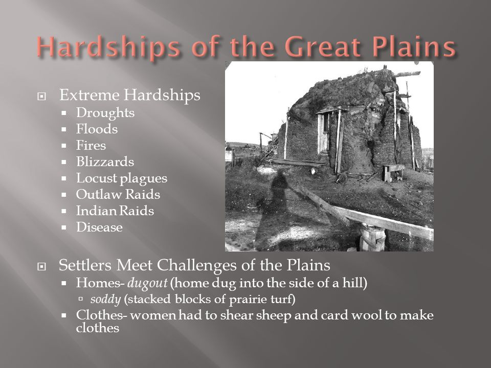 Hardships of the Great Plains