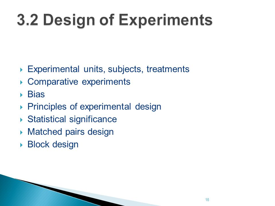 3.2 Design of Experiments Experimental units, subjects, treatments