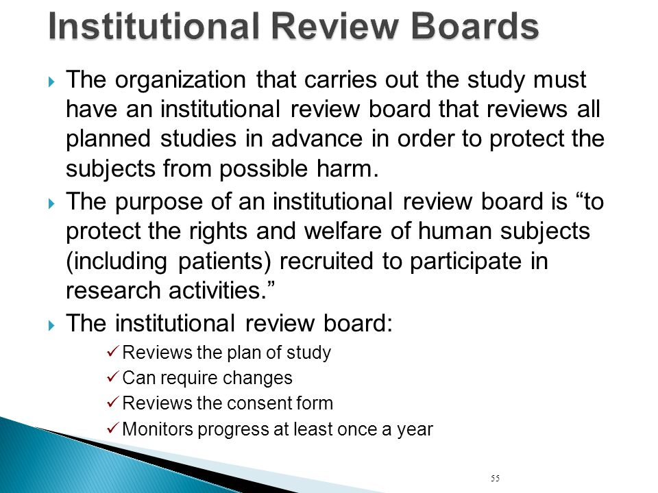 institutional review boards Claremont mckenna college maintains an institutional review board (irb), as  mandated by federal law, in order to ensure that researchers who are part of the .