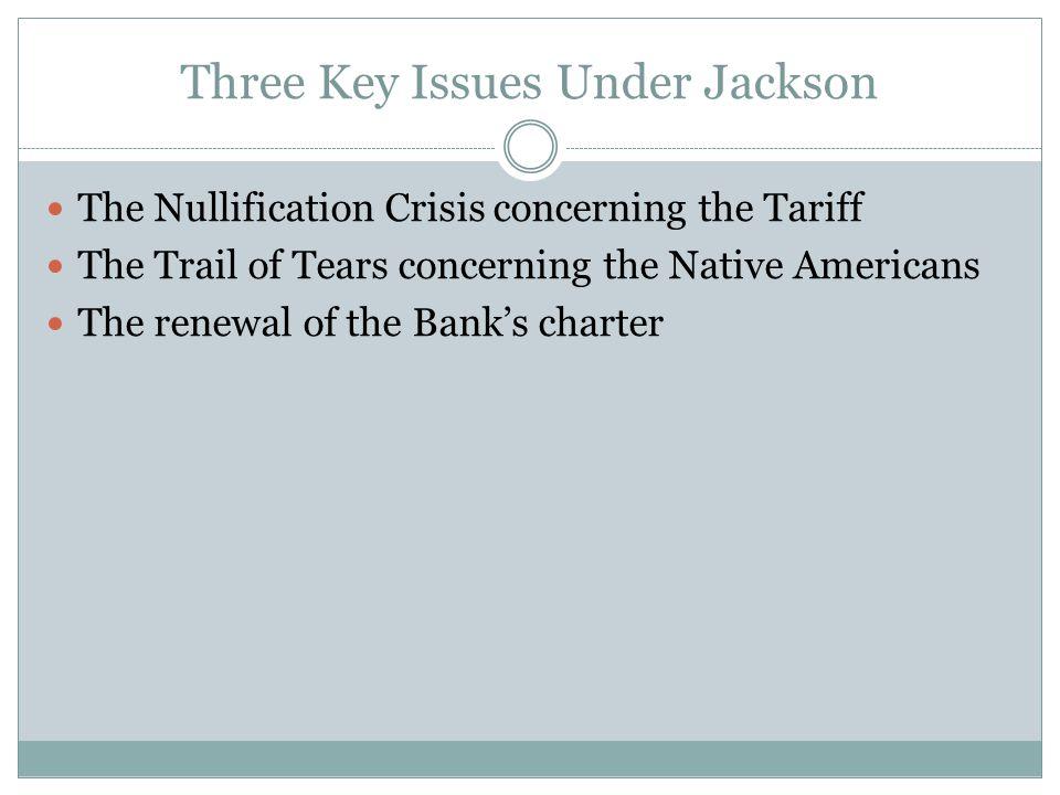 Three Key Issues Under Jackson