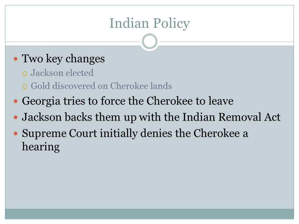 Indian Policy Two key changes
