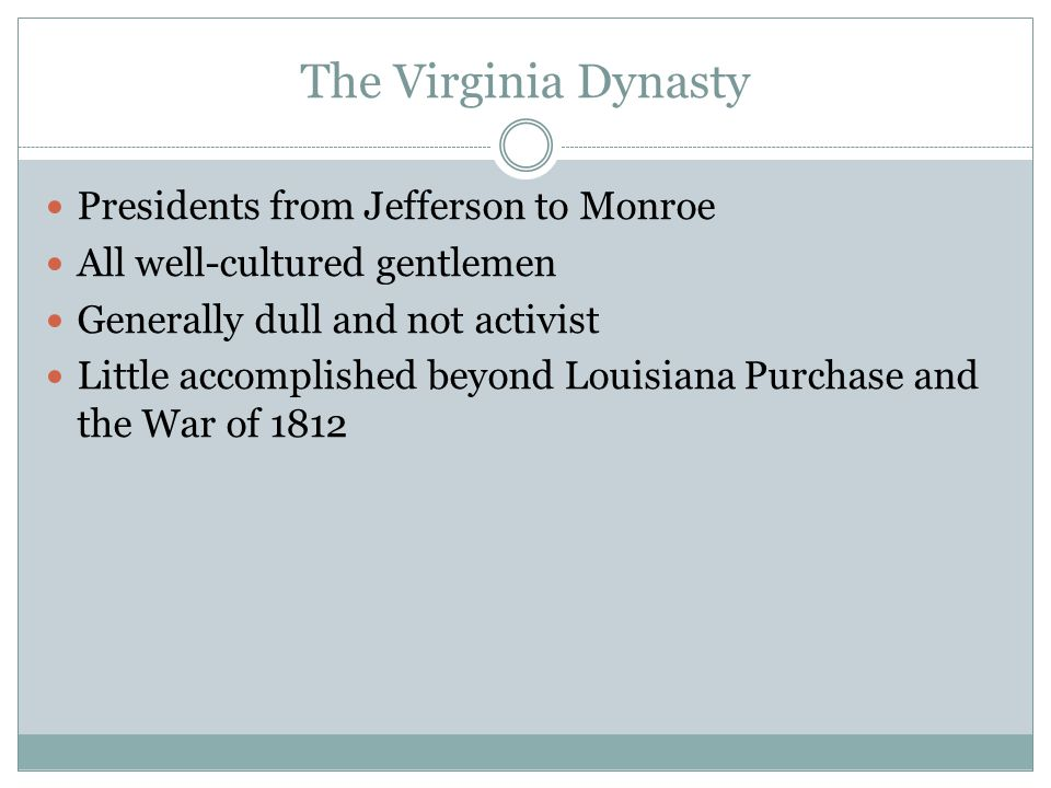 The Virginia Dynasty Presidents from Jefferson to Monroe