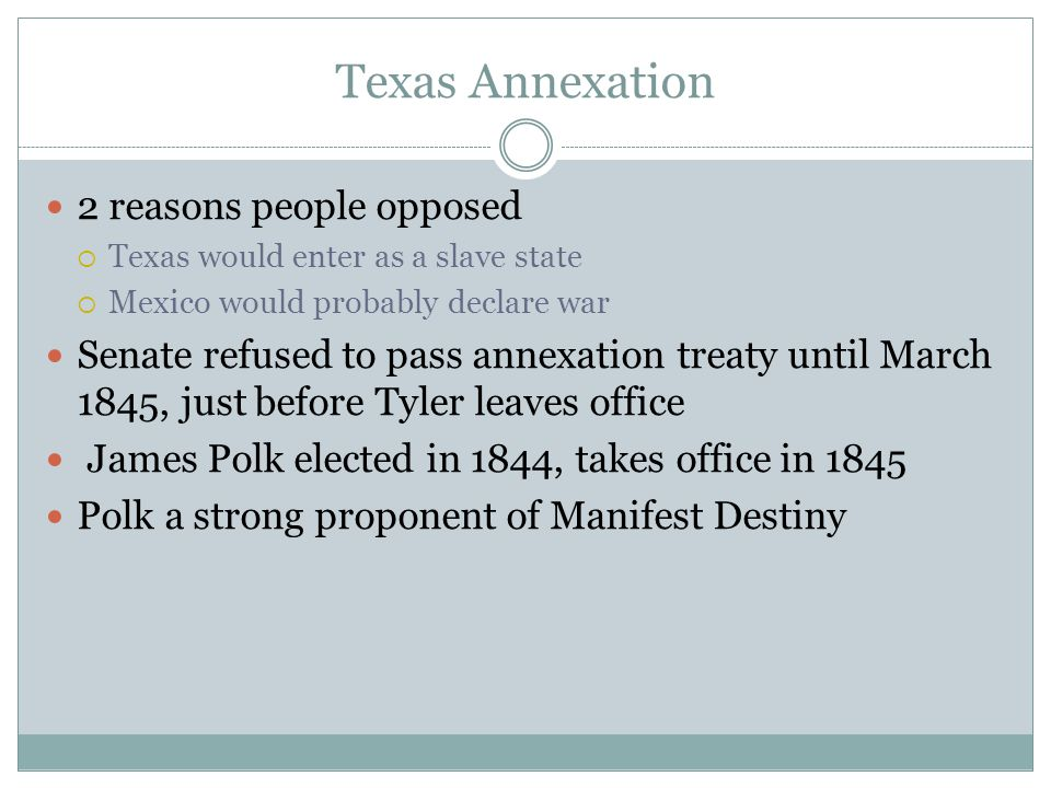 Texas Annexation 2 reasons people opposed